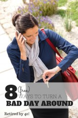 8 Free Ways to Turn a Bad Day Around
