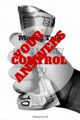 Money Talk – Does Money Control You? Your Answers