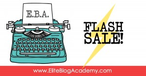 Elite Blog Academy Flash Sale FB 3