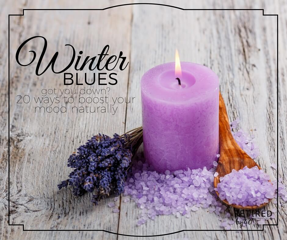 Winter Blues Got You Down? 20 Natural Ways To Boost Your Mood